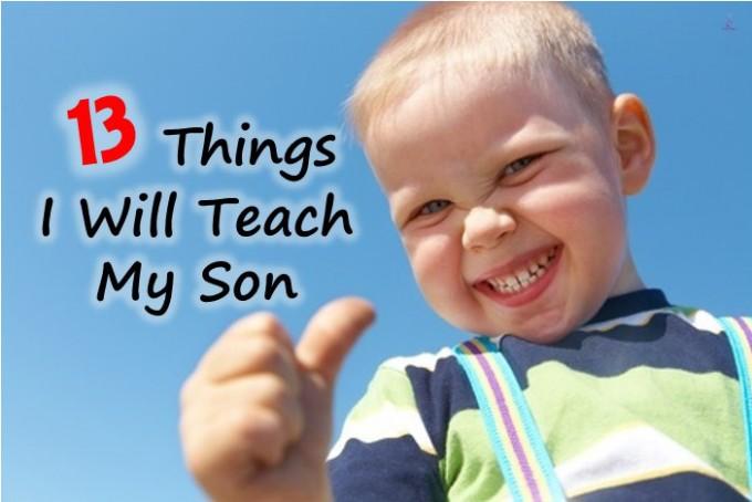Things to teach son