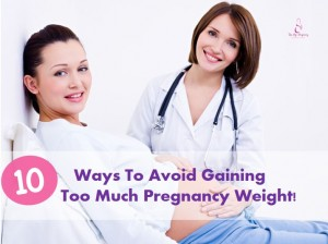 How to avoid gaining too much pregnancy weight